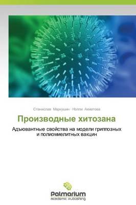 Proizvodnye Khitozana (Paperback)