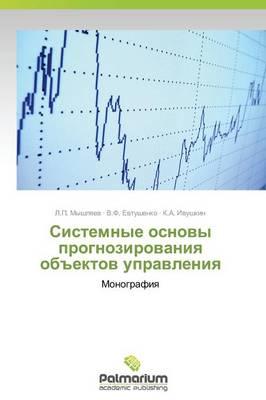 """Sistemnye Osnovy Prognozirovaniya OB""""Ektov Upravleniya (Paperback)"""