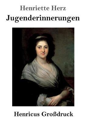 Jugenderinnerungen (Grossdruck) (Paperback)