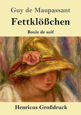 Fettkloesschen (Grossdruck) (Paperback)