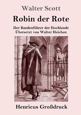 Robin der Rote (Grossdruck) (Paperback)