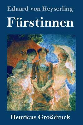 Furstinnen (Grossdruck) (Hardback)