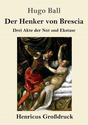 Der Henker von Brescia (Grossdruck) (Paperback)