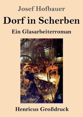Dorf in Scherben (Grossdruck) (Paperback)