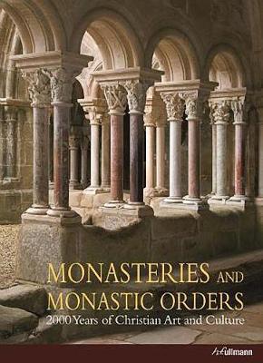 Monasteries and Monastic Orders (Hardback)