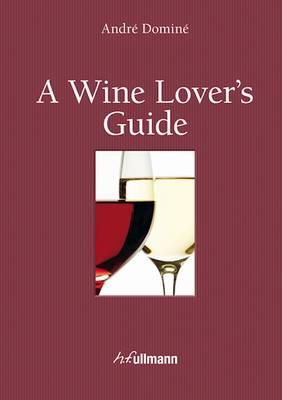 Wine Lover's Guide (incl. Ebook)