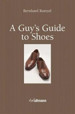 Guy's Guide to Shoes (Hardback)