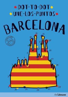 Dot-To-Dot Barcelona : An Interactive Travel Guide (Hardback)