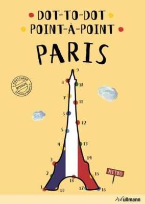 Dot-To-Dot Paris: An Interactive Travel Guide (Hardback)