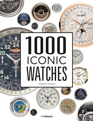 1000 Iconic Watches: A Comprehensive Guide (Hardback)