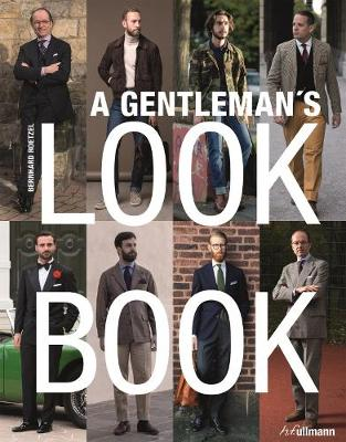 Gentleman's Look Book: For Men with a Sense of Style (Paperback)