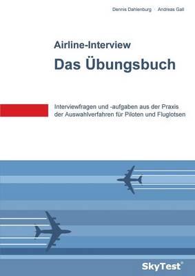 Skytest(r) Airline-Interview - Das Ubungsbuch (Paperback)