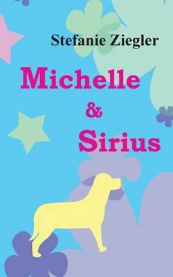 Michelle Und Sirius (Paperback)