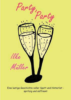 Party, Party (Paperback)