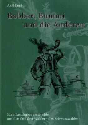 Bobber, Bummi Und Die Anderen. (Paperback)