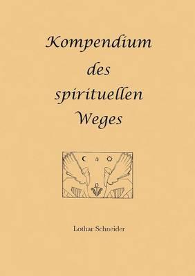 Kompendium Des Spirituellen Weges (Paperback)