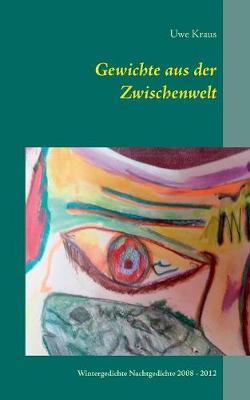 Gewichte Aus Der Zwischenwelt (Paperback)