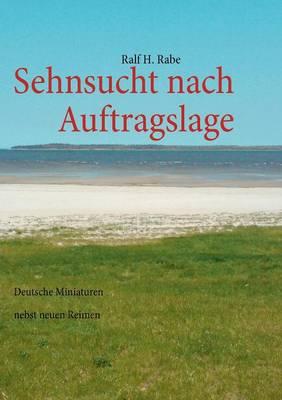 Sehnsucht Nach Auftragslage (Paperback)