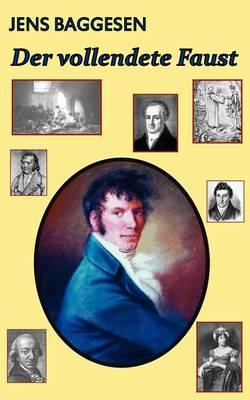 Der vollendete Faust oder Romanien in Jauer (Paperback)