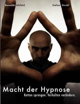 Hypnose Lernen - Praxishandbuch (Paperback)