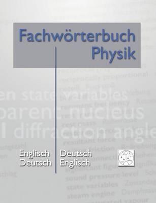 Fachwoerterbuch Physik (Paperback)