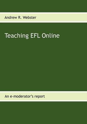 Teaching Efl Online (Paperback)