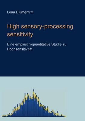 High Sensory-Processing Sensitivity (Paperback)