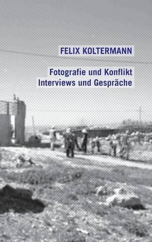 Fotografie Und Konflikt (Paperback)