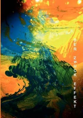 Der Zwuck Effekt (Paperback)