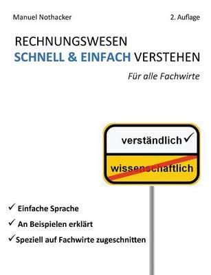 Rechnungswesen Schnell & Einfach Verstehen (Paperback)