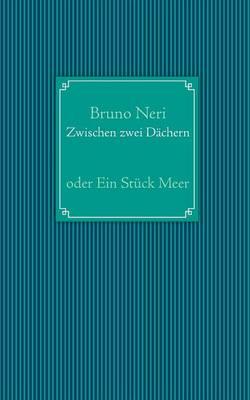 Zwischen Zwei Dachern (Paperback)