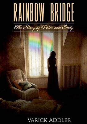 Rainbow Bridge (Paperback)