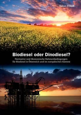 Biodiesel Oder Dinodiesel ? (Paperback)