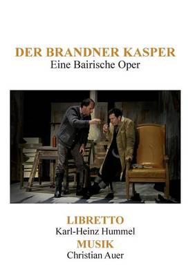 Der Brandner Kasper (Paperback)
