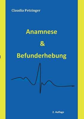 Anamnese & Befunderhebung (Paperback)