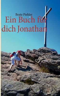 Ein Buch Fur Dich Jonathan (Paperback)