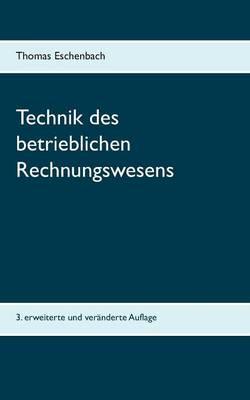 Technik Des Betrieblichen Rechnungswesens (Paperback)