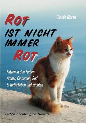 Rot Ist Nicht Immer Rot (Paperback)