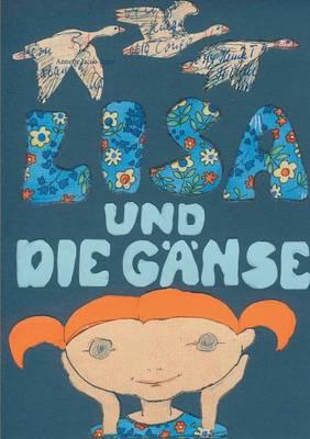 Lisa Und Die Ganse (Paperback)