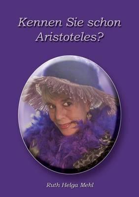 Kennen Sie Schon Aristoteles? (Paperback)