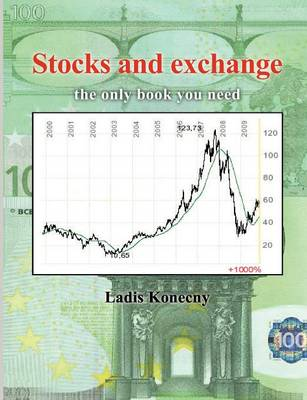 Stocks and Exchange: The only Book you need (Paperback)