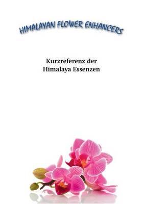 Kurzreferenz Der Himalaya Essenzen (Paperback)