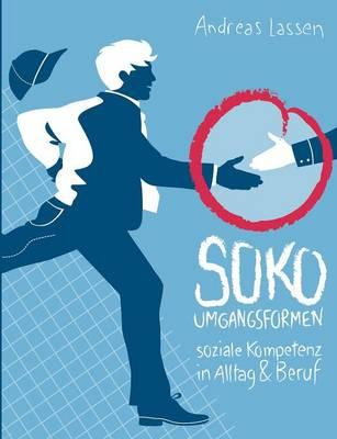 Soko - Umgangsformen (Paperback)