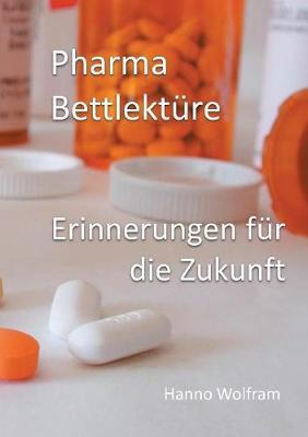Pharma Bettlekture (Paperback)