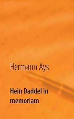 Hein Daddel in Memoriam (Paperback)