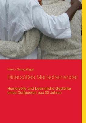 Bittersues Menscheinander (Paperback)
