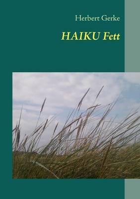 HAIKU Fett (Paperback)