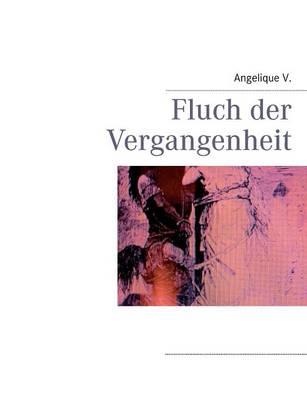 Fluch Der Vergangenheit (Paperback)