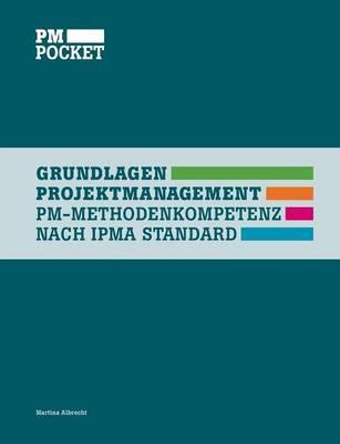 Grundlagen Projektmanagement (Paperback)