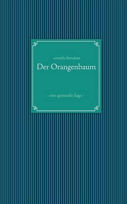 Der Orangenbaum (Paperback)